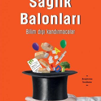 Sağlık Balonları Kitap Özeti - Alp Sirman